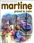 MARTINE PREND LE TRAIN