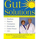 Gut Solutions: Natural Solutions for Your Digestive Conditionsby Brenda Watson