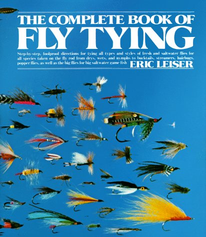 Complete Book of Fly Tying, Leiser, Eric