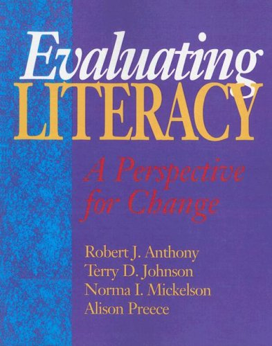Evaluating Literacy: A Perspective for Change