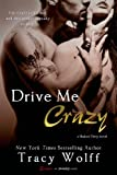 img - for Drive Me Crazy (A Shaken Dirty Novel) book / textbook / text book