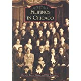Filipinos in Chicago  (IL)   (Images of America)