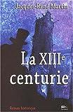 echange, troc Jacques-René Martin - Casse-Pierre, Tome 1 : La XIIIe centurie