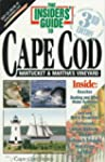 The Insiders' Guide to Cape Cod, Nant...