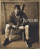 Junior: Griffey on Griffey (0006491545) by Griffey, Ken