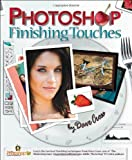 Photoshop Finishing Touches (0321441664) by Cross, Dave