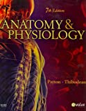 Anatomy & Physiology - Text and Laboratory Manual Package, 7e (0323055338) by Patton PhD, Kevin T.