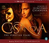 Casanova: The Venetian Years - The Memoirs Of Giacomo Casanova (Csa)
