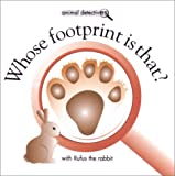 Whose Footprint Is That? (Animal Detectives)