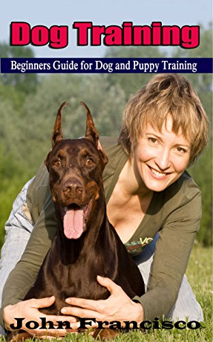 dog-training-beginners-guide-for-dog-and-puppy-training-step-by-step-housebreaking-and-obedience-dog