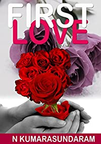 First Love by N Kumarasundaram ebook deal