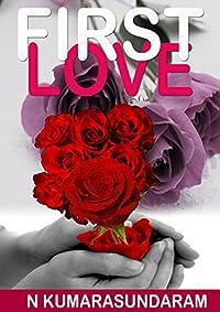 First Love by N Kumarasundaram ebook deal