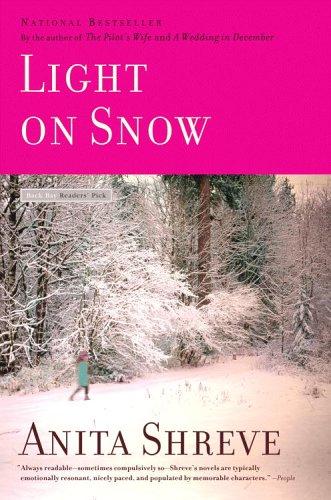 Light on Snow, Anita Shreve