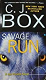 Savage Run: A Joe Pickett Novel