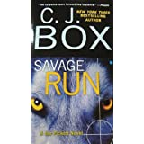 Savage Run (Joe Pickett Novels)by C. J. Box