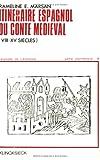 echange, troc Rameline E Marsan - Itinéraire espagnol du conte médiéval, VIIIe-XVe siècles