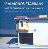 Raimonds Staprans: Art of Tranquility and Turbulence (0295985585) by Karlstrom, Paul J.