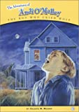 The Adventures of Andi O'Malley: The Boy Who Cried Wolf (Adventures of Andi O'Malley Chapter Books)