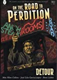 On the Road to Perdition: Detour Bk. 3 (1840239425) by Collins, Max Allan