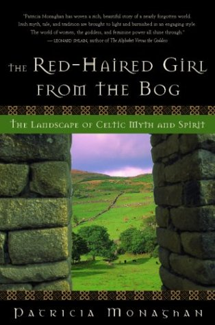 Image for The Red-Haired Girl from the Bog: The Landscape of Celtic Myth and Spirit