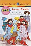 B-E-S-T Friends (New Kids at the Polk Street School (Pb))