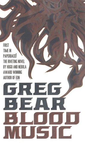 Blood Music, Greg Bear