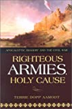 RIGHTEOUS ARMIES, HOLY CAUSE