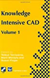 img - for Knowledge Intensive CAD: Volume 1 (IFIP Advances in Information and Communication Technology) (v. 1) book / textbook / text book