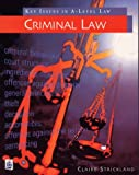 Key Issues in Law: Criminal Law (Key Issues in A-level Law)