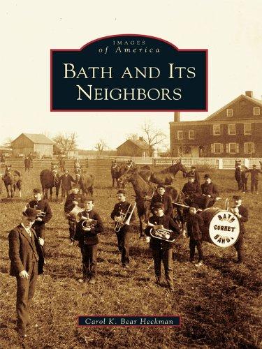 Carol K. Bear Heckman - Bath and Its Neighbors