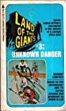 Unknown Danger (Land of the Giants #3) (0515021059) by Murray Leinster