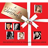 'A Classic FM Christmas' 2008 - The Ultimate Classical and Jazz Albumby Various Artists