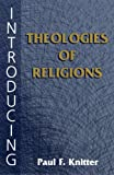 Introducing Theologies of Religion