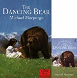 Michael Morpurgo The Dancing Bear: Complete & Unabridged