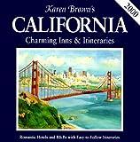 Karen Brown's California: Charming Inns & Itineraries 2000 (Karen Brown's California: Exceptional Places to Stay & Itineraries)