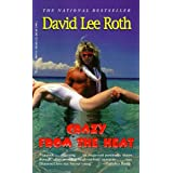 Crazy From the Heat ~ David Lee Roth