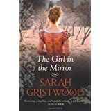 Girl In The Mirrorby Sarah Gristwood