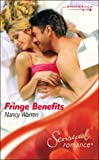 Fringe Benefits (Sensual Romance) (0263840182) by Warren, Nancy