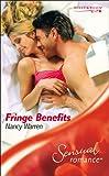 Fringe Benefits (Sensual Romance) (0263840182) by Warren, Nancy