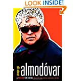 All about Almodovar: A Passion for Cinema