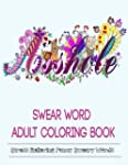 Adult Coloring Books: Swear Word Colo...