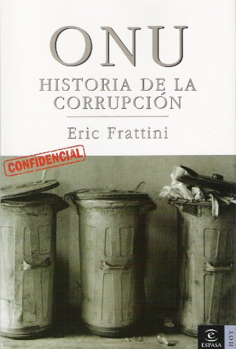ONU, HISTORIA DE LA CORRUPCION