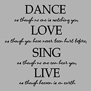Amazon.com: Dance as though....Dance Wall Quotes Words