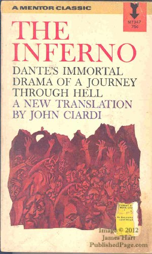 The Inferno: Dante's Immortal Drama of a Journey Through Hell, by Dante Allighieri