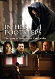 In Her Footsteps:The Story of Saint Kateri Tekakwitha