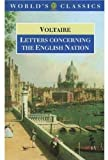 Letters Concerning the English Nation (Oxford World's Classics) (0192837087) by Voltaire