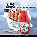 HEINZ TOMATO KETCHUP : LES MEILLEURES...