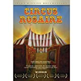 Circus Rosaire: Award Winning Documentary