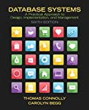 Database Systems: A Practical Approach to Design, Implementation, and Management (6th Edition)