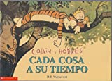Calvin y Hobbes: Cada Cosa a Su Tiempo (Calvin and Hobbes: The Days Are Just Packed) (0439265797) by Bill Watterson